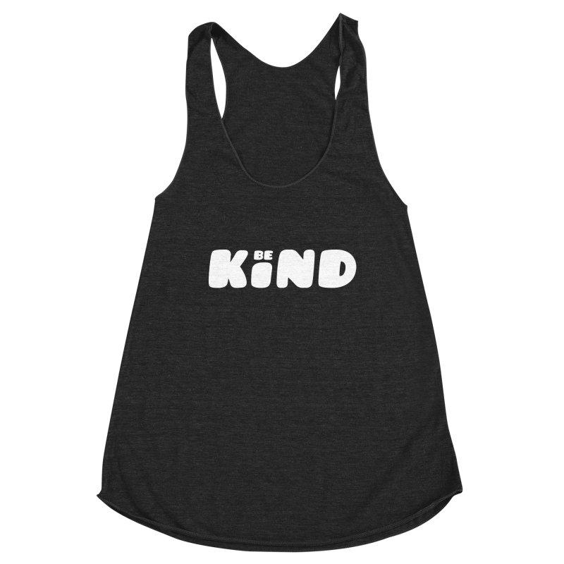 Be Kind Women's Racerback Triblend Tank by lunchboxbrain's Artist Shop