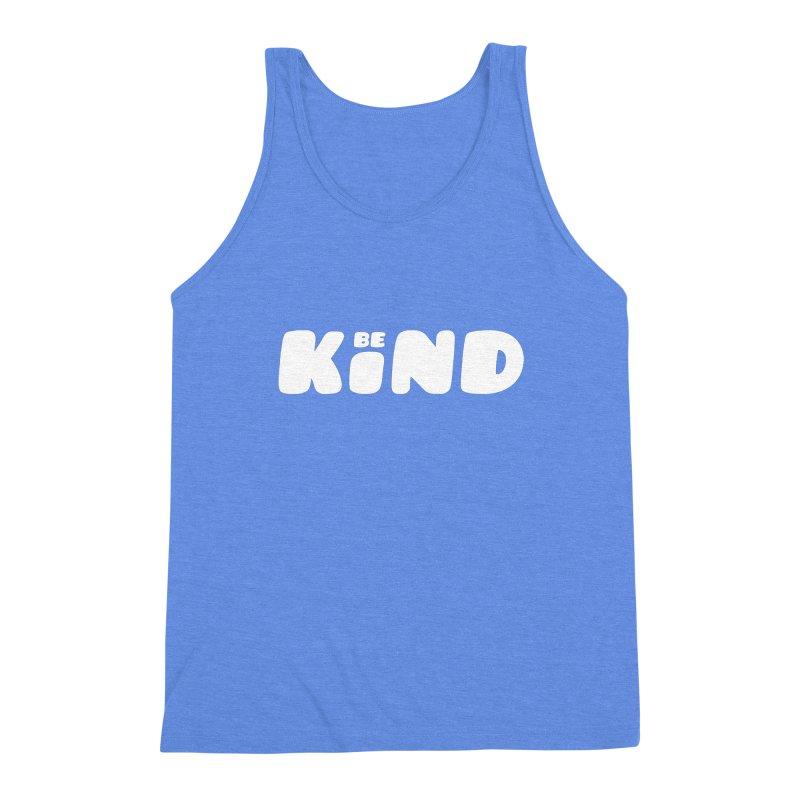 Be Kind Men's Triblend Tank by lunchboxbrain's Artist Shop