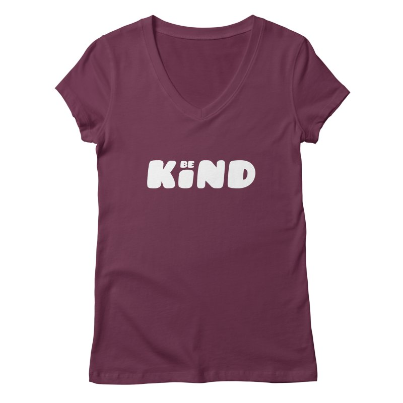 Be Kind Women's V-Neck by lunchboxbrain's Artist Shop