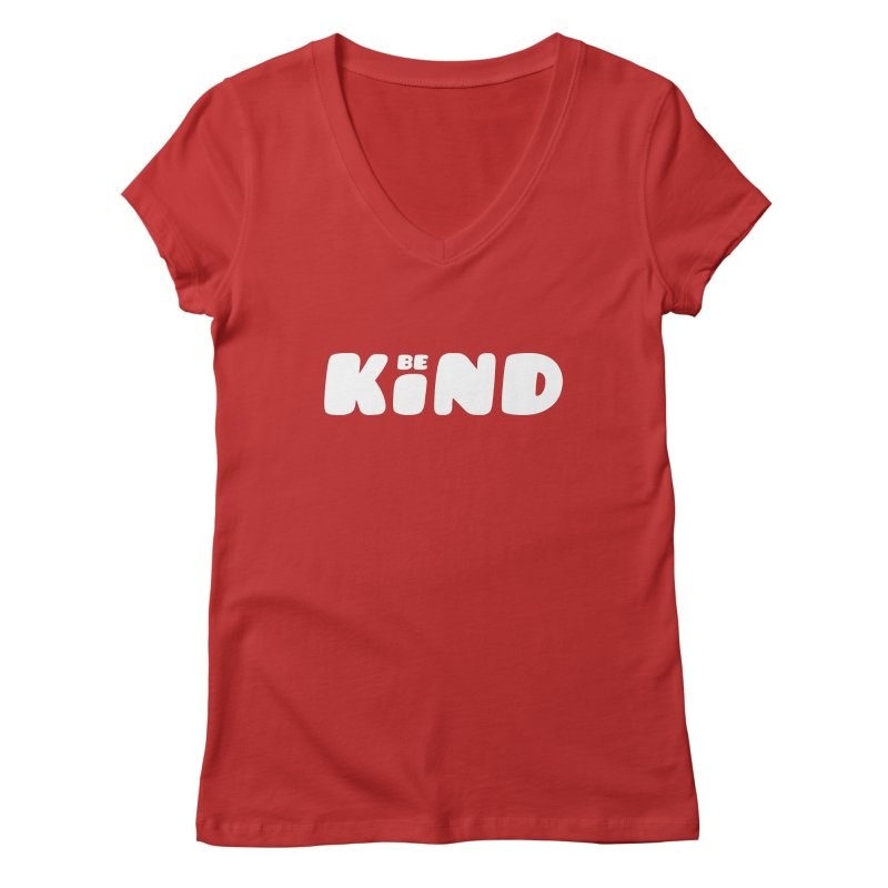Be Kind Women's Regular V-Neck by lunchboxbrain's Artist Shop