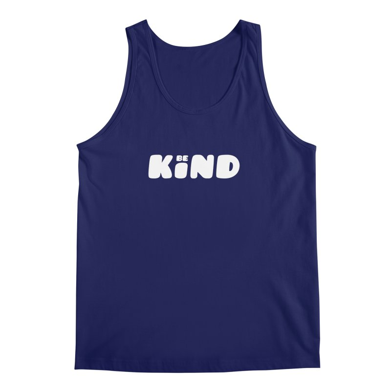 Be Kind Men's Regular Tank by lunchboxbrain's Artist Shop