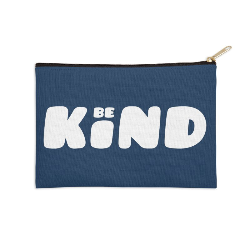 Be Kind Accessories Zip Pouch by lunchboxbrain's Artist Shop