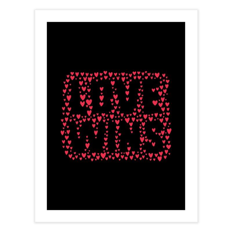 Love Wins Home Fine Art Print by lunchboxbrain's Artist Shop