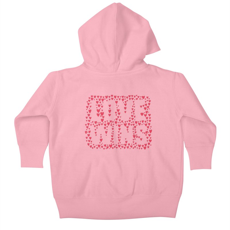 Love Wins Kids Baby Zip-Up Hoody by lunchboxbrain's Artist Shop