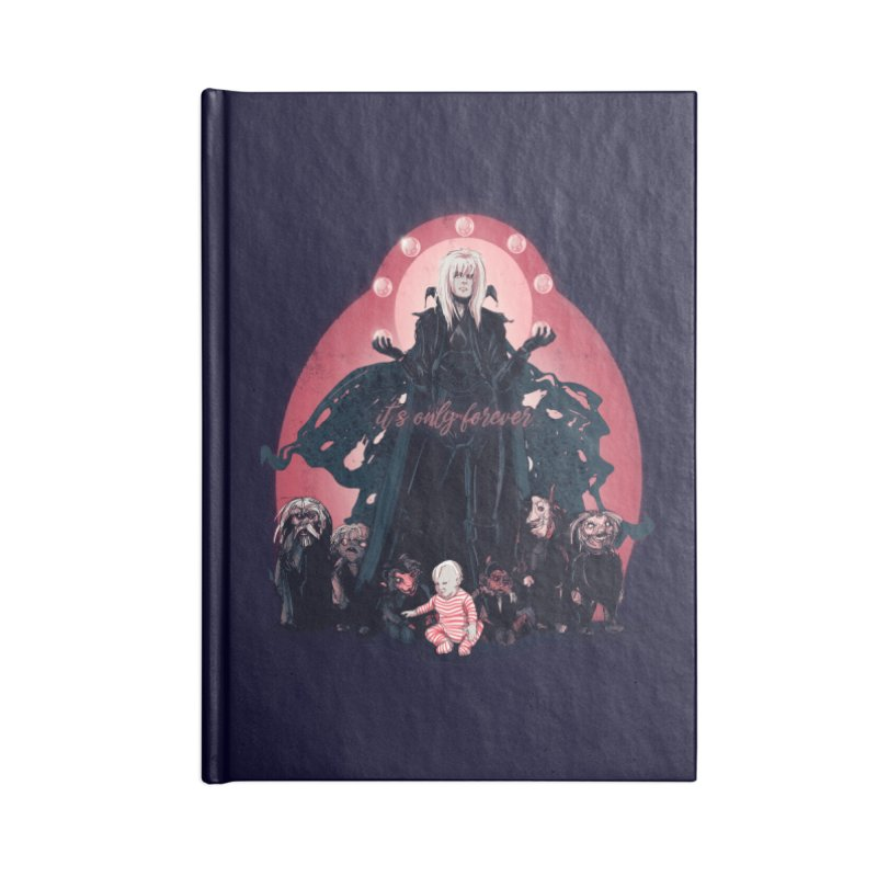 It's Only Forever Accessories Notebook by lvbart's Artist Shop