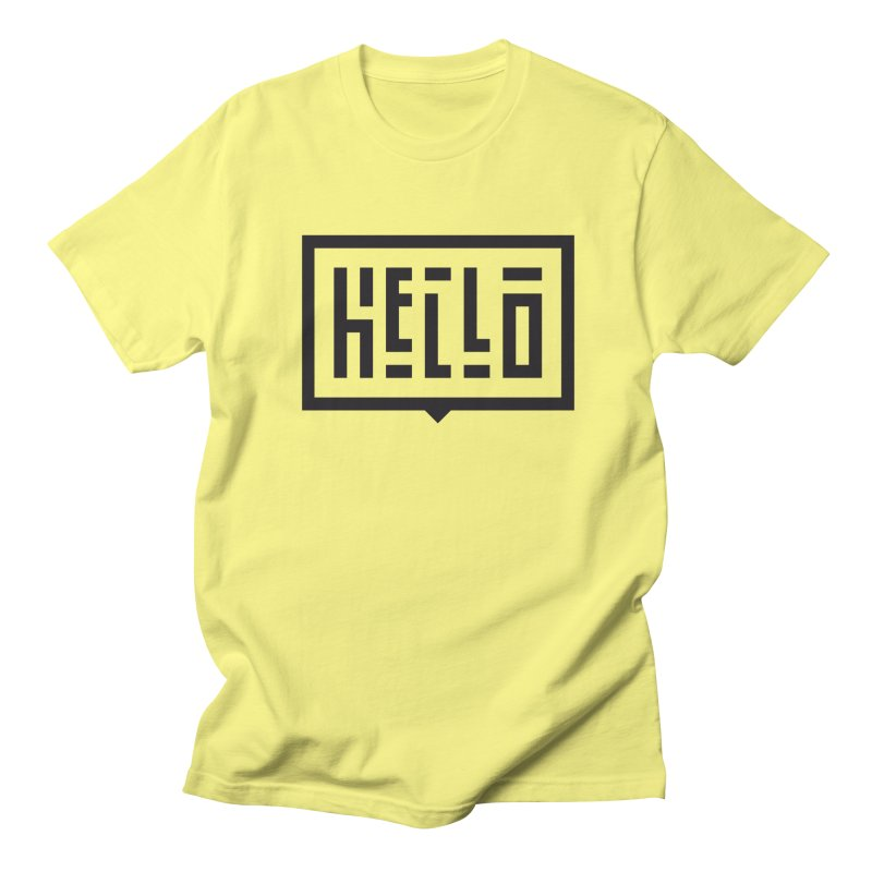 Hello Women's Regular Unisex T-Shirt by LVS360 Artist Shop