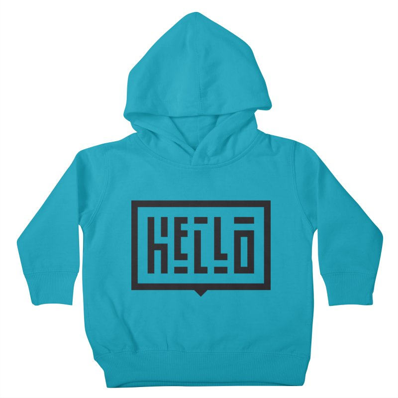 Hello Kids Toddler Pullover Hoody by LVS360 Artist Shop