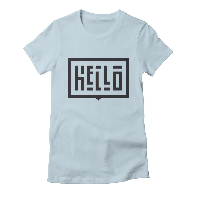Hello Women's Fitted T-Shirt by LVS360 Artist Shop