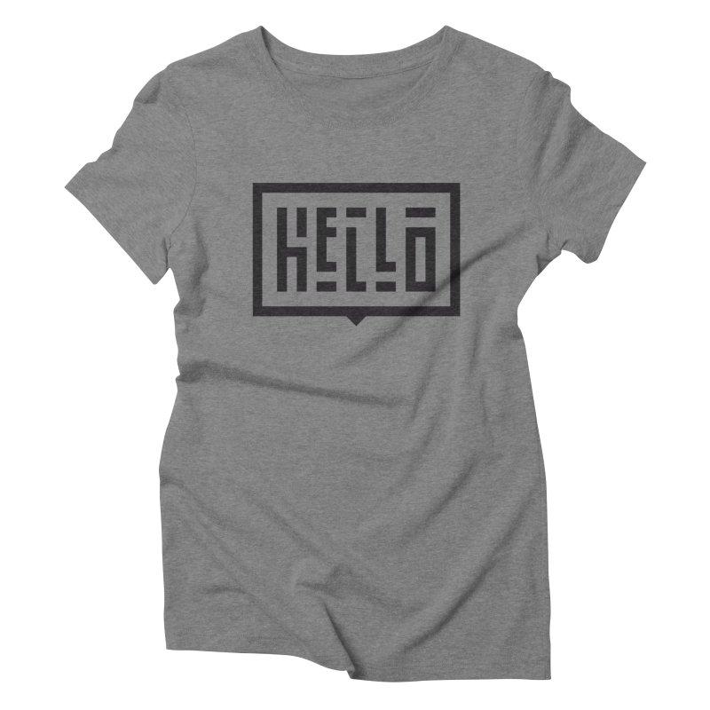 Hello Women's Triblend T-Shirt by LVS360 Artist Shop