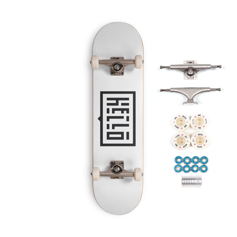Hello Accessories Complete - Premium Skateboard by LVS360 Artist Shop