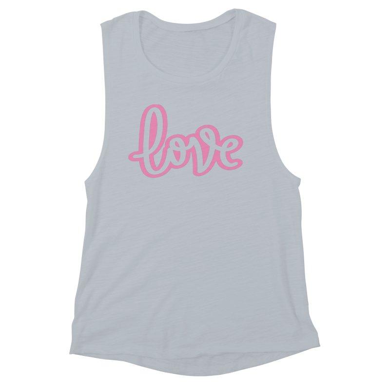 Love in Pink Women's Muscle Tank by LVS360 Artist Shop
