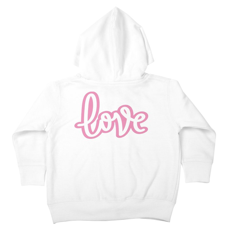 Love in Pink Kids Toddler Zip-Up Hoody by LVS360 Artist Shop