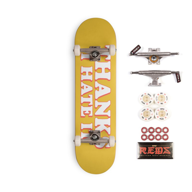 Thanks I Hate It Accessories Complete - Pro Skateboard by Luis Romero