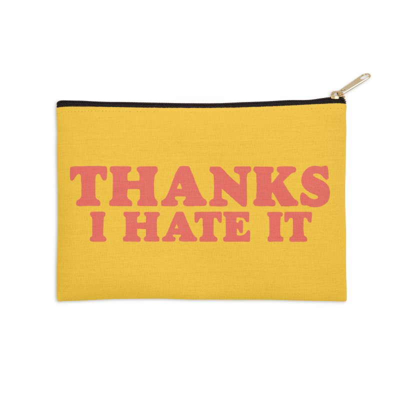 Thanks I Hate It (Red) Accessories Zip Pouch by Luis Romero Shop