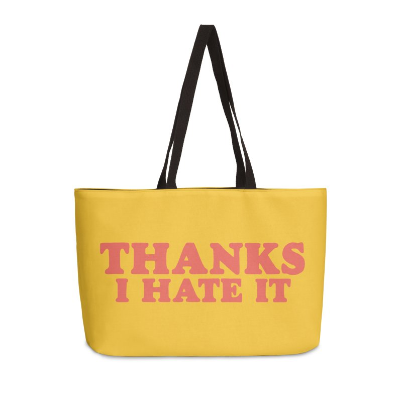 Thanks I Hate It (Red) Accessories Weekender Bag Bag by Luis Romero Shop
