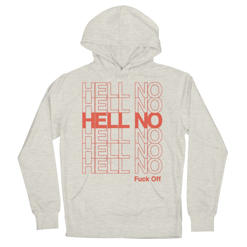 Hell No Men's French Terry Pullover Hoody by Luis Romero