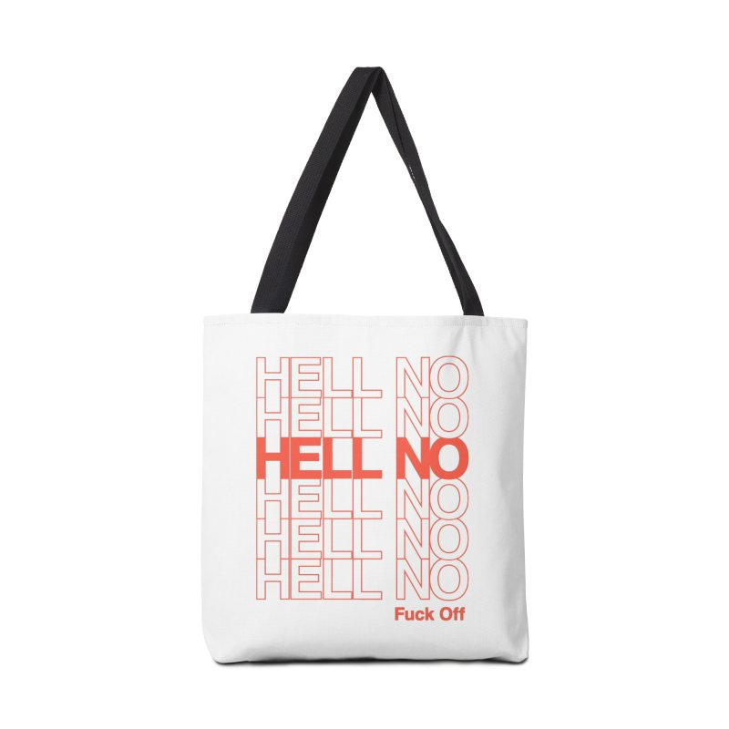 Hell No Accessories Tote Bag Bag by Luis Romero