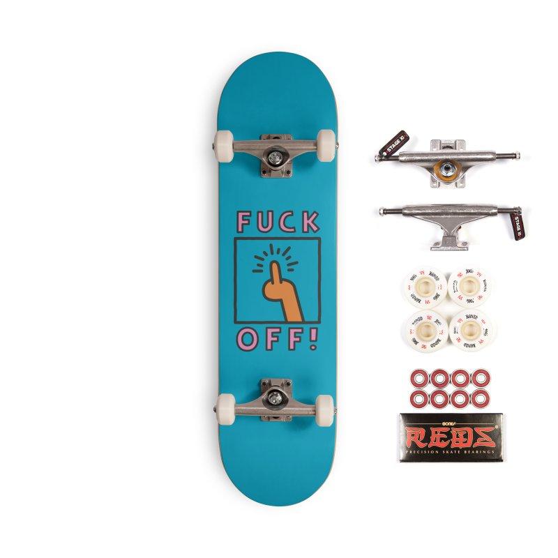 Fuck Off! Accessories Complete - Pro Skateboard by Luis Romero