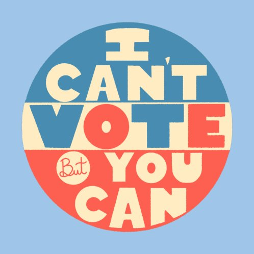 Design for I Can't Vote
