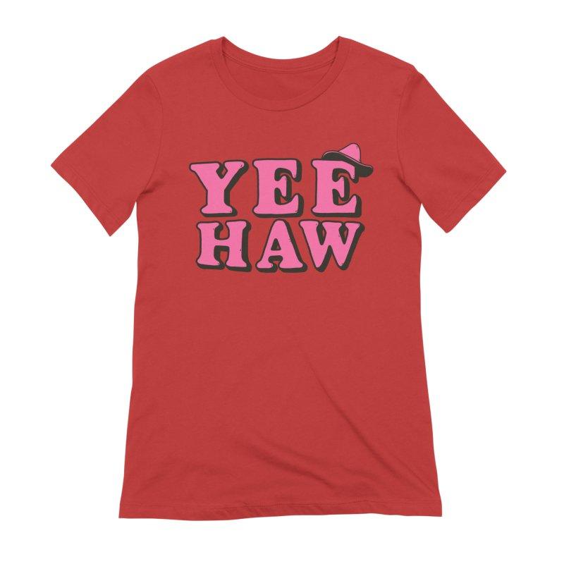 Yee-haw Women's T-Shirt by Luis Romero