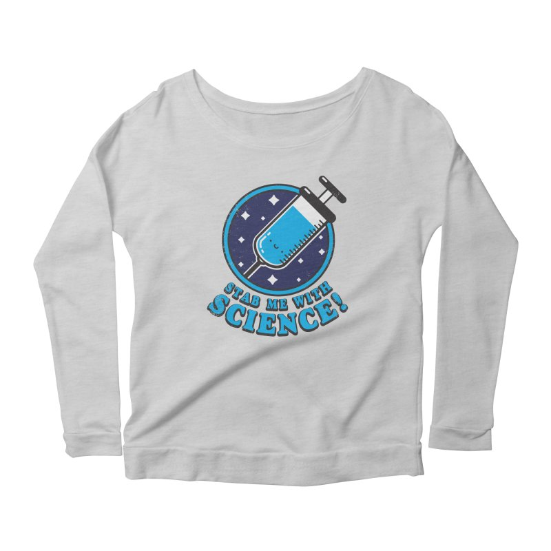 Stab Me With Science Women's Longsleeve T-Shirt by Luis Romero