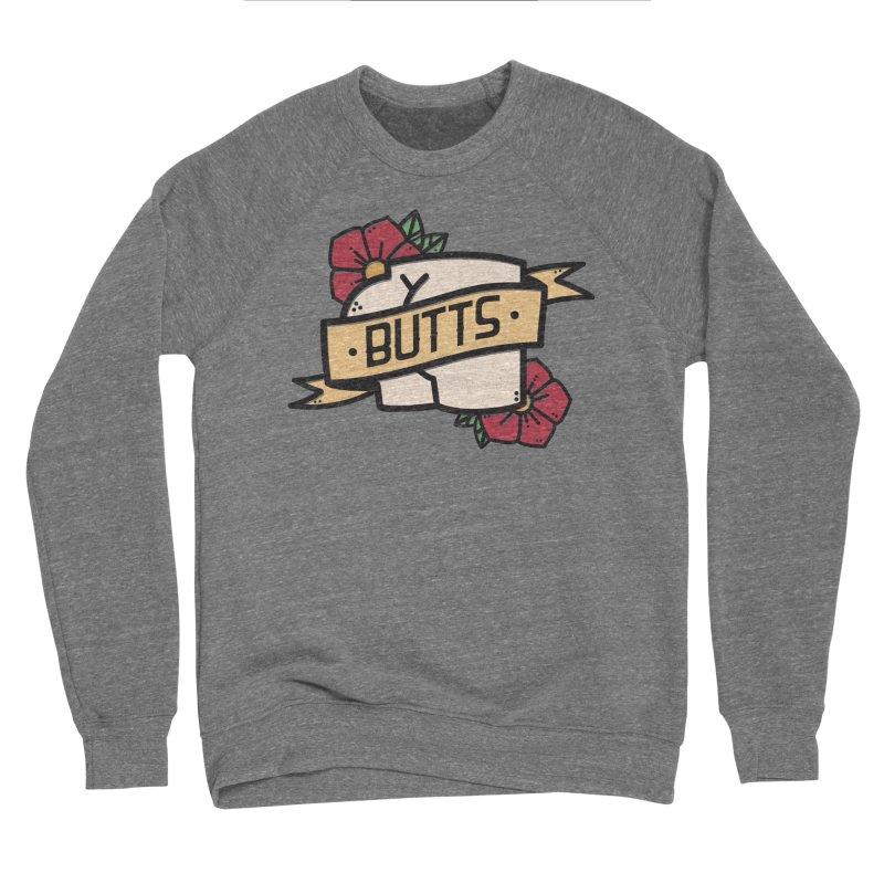 Butts Women's Sponge Fleece Sweatshirt by Luis Romero Shop