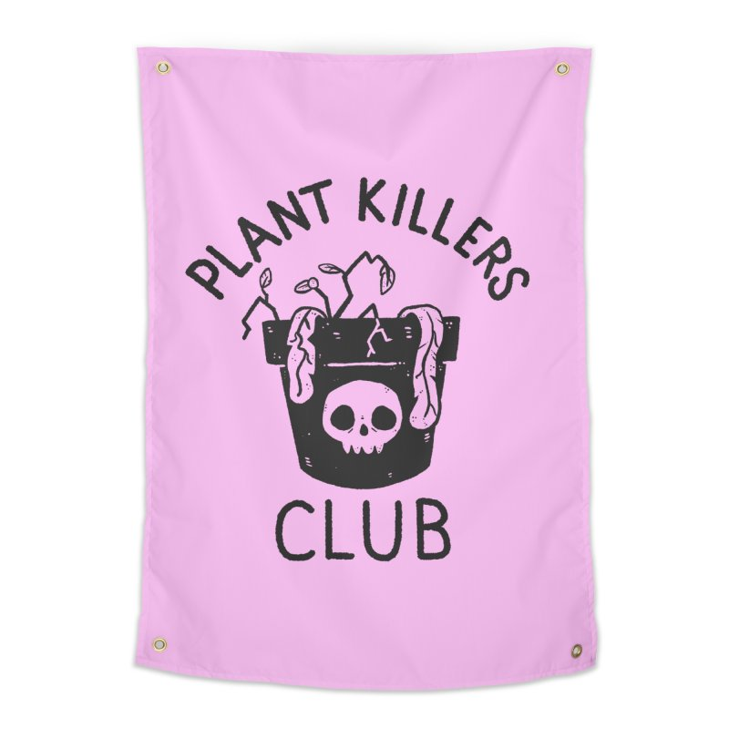 Plant Killers Club Home Tapestry by Luis Romero Shop