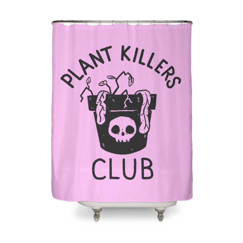 Plant Killers Club Home Shower Curtain by Luis Romero Shop