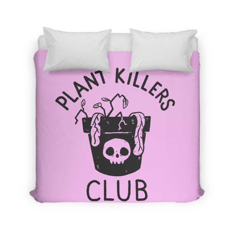 Plant Killers Club Home Duvet by Luis Romero Shop