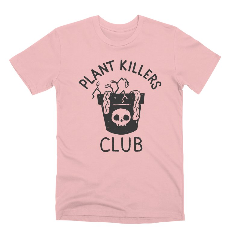 Plant Killers Club in Men's Premium T-Shirt Pink by Luis Romero Shop