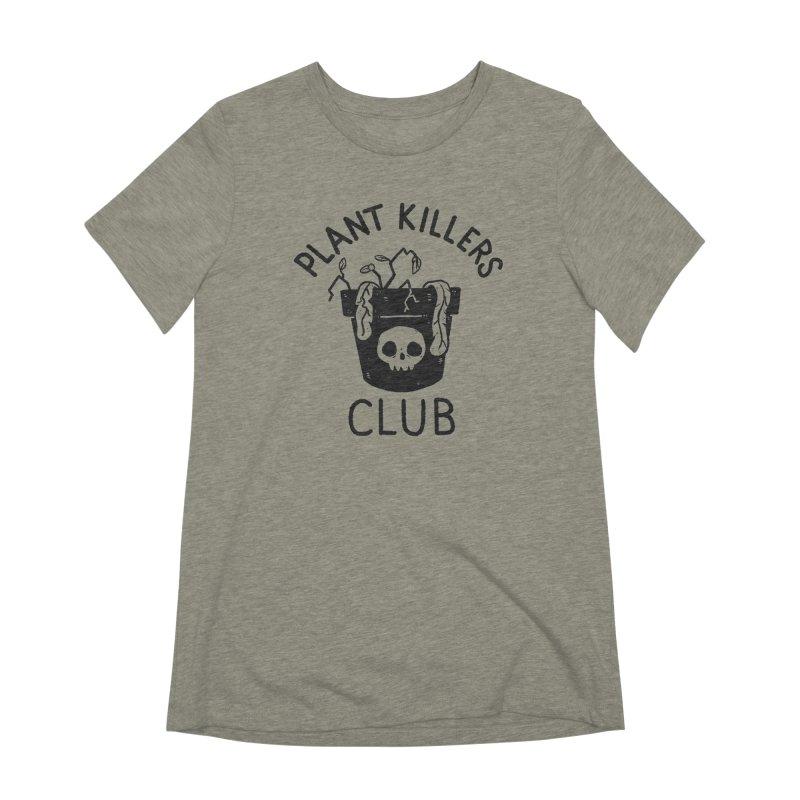 Plant Killers Club Women's Extra Soft T-Shirt by Luis Romero