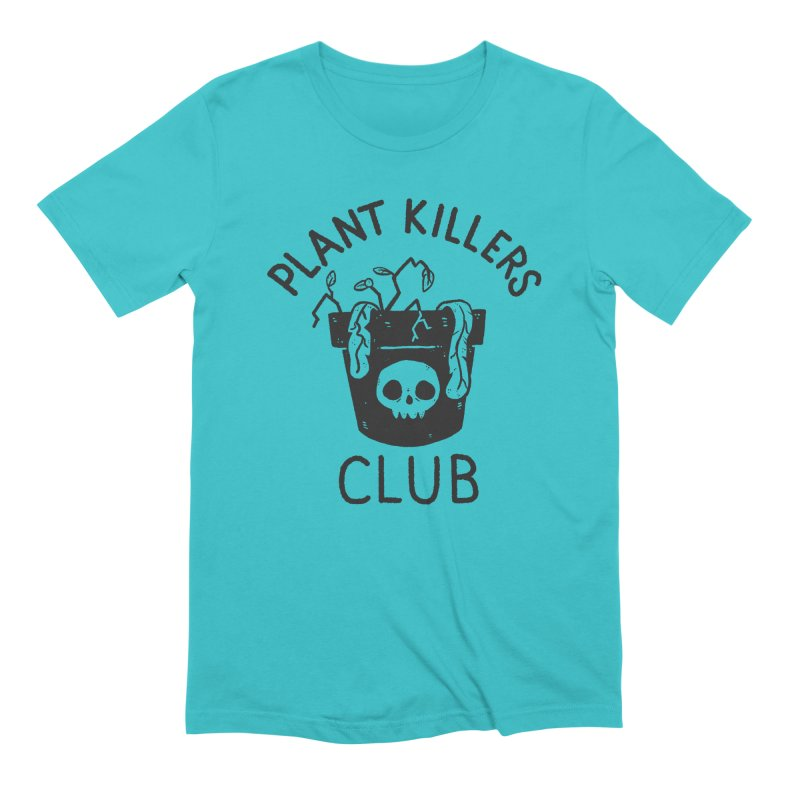 Plant Killers Club Men's Extra Soft T-Shirt by Luis Romero Shop