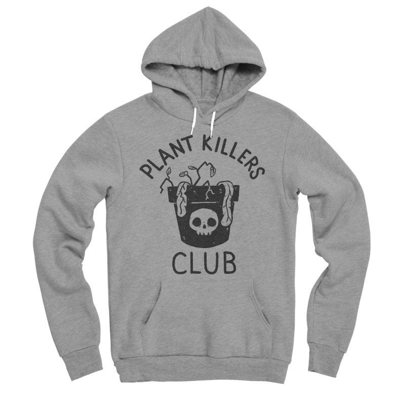 Plant Killers Club Women's Sponge Fleece Pullover Hoody by Luis Romero