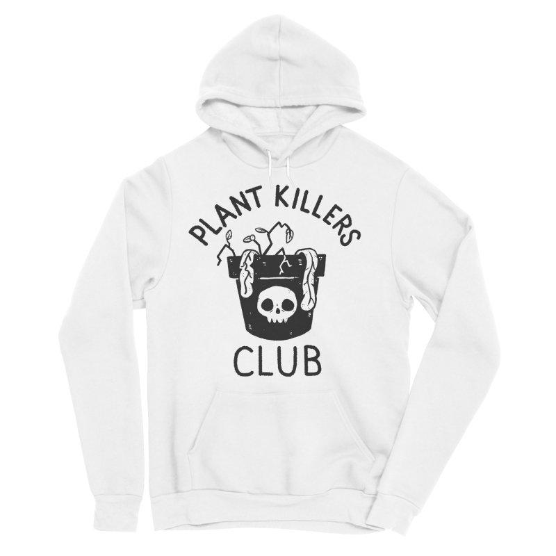 Plant Killers Club Men's Sponge Fleece Pullover Hoody by Luis Romero Shop