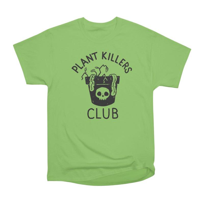 Plant Killers Club Women's Heavyweight Unisex T-Shirt by Luis Romero Shop