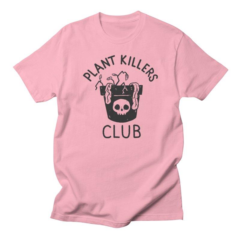 Plant Killers Club Women's Regular Unisex T-Shirt by Luis Romero Shop