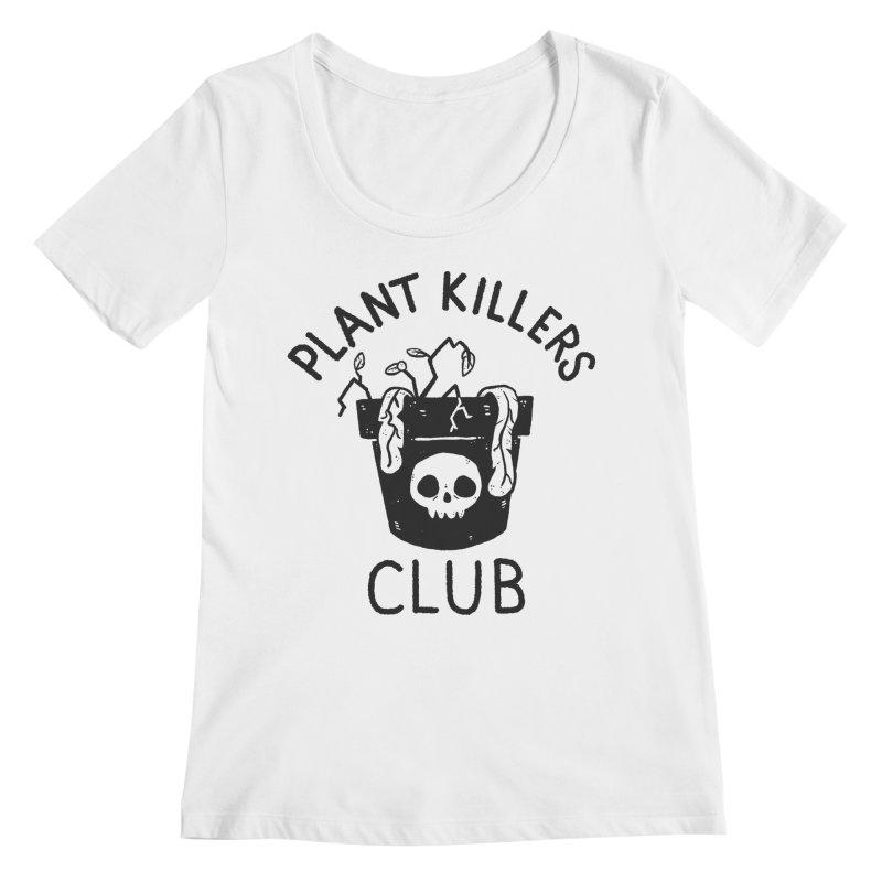 Plant Killers Club Women's Regular Scoop Neck by Luis Romero Shop
