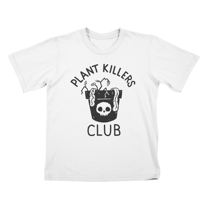 Plant Killers Club Kids T-Shirt by Luis Romero Shop