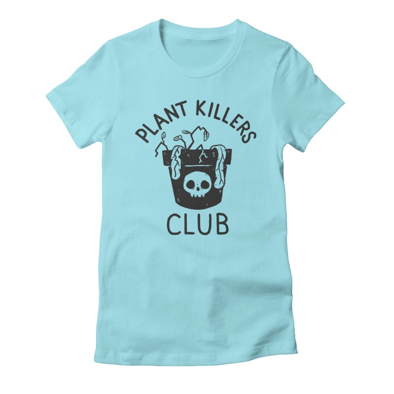 Plant Killers Club Women's Fitted T-Shirt by Luis Romero Shop