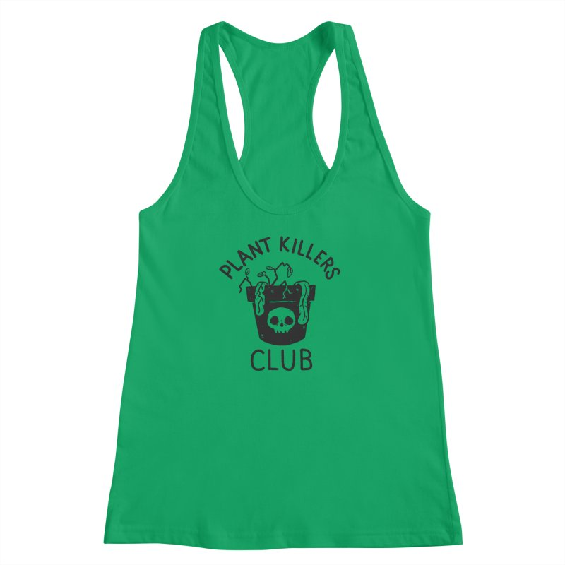 Plant Killers Club Women's Racerback Tank by Luis Romero Shop