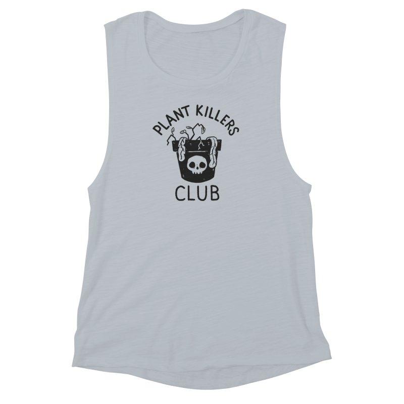 Plant Killers Club Women's Muscle Tank by Luis Romero Shop