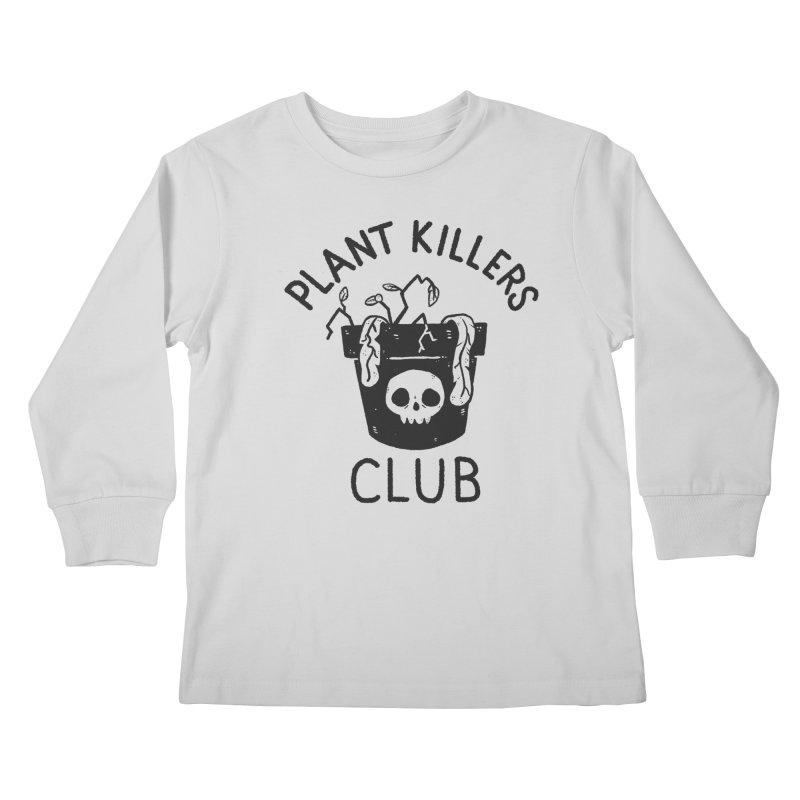 Plant Killers Club Kids Longsleeve T-Shirt by Luis Romero