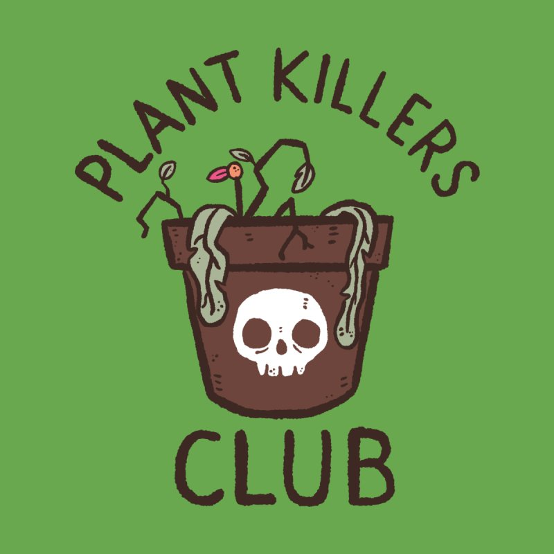 Plant Killers Club (Color) by Luis Romero