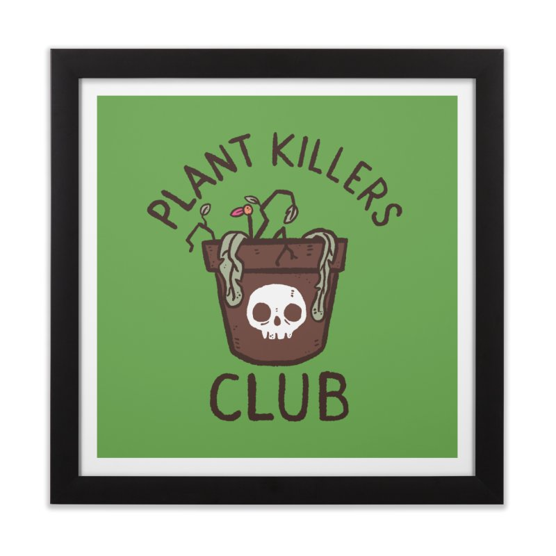 Plant Killers Club (Color) Home Framed Fine Art Print by Luis Romero Shop