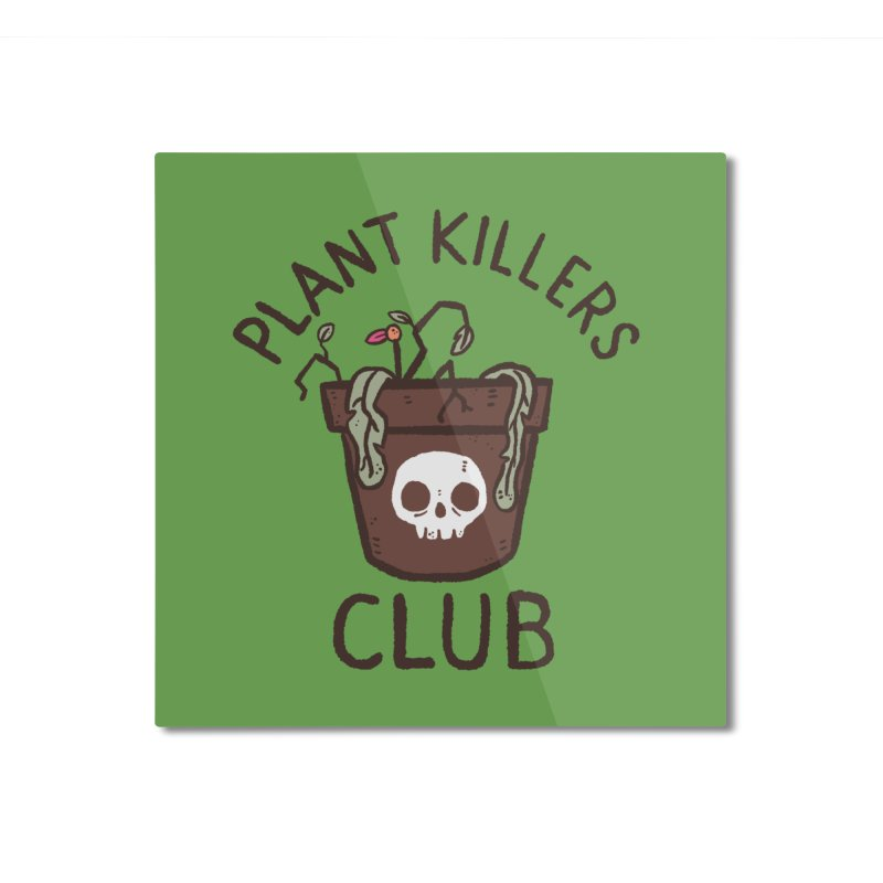 Plant Killers Club (Color) Home Mounted Aluminum Print by Luis Romero