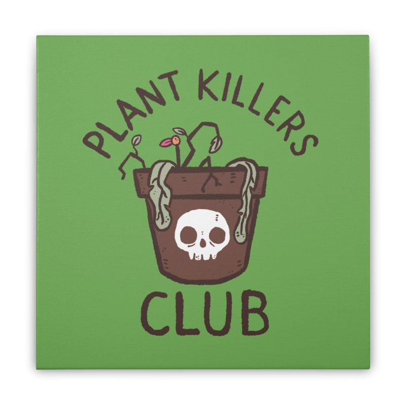 Plant Killers Club (Color) Home Stretched Canvas by Luis Romero Shop