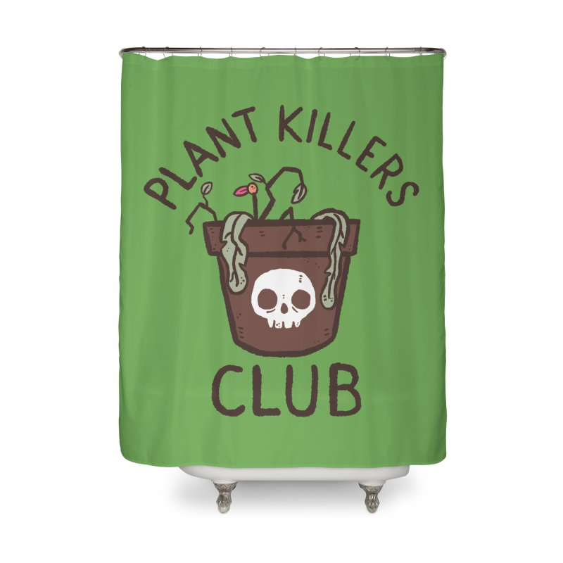 Plant Killers Club (Color) Home Shower Curtain by Luis Romero