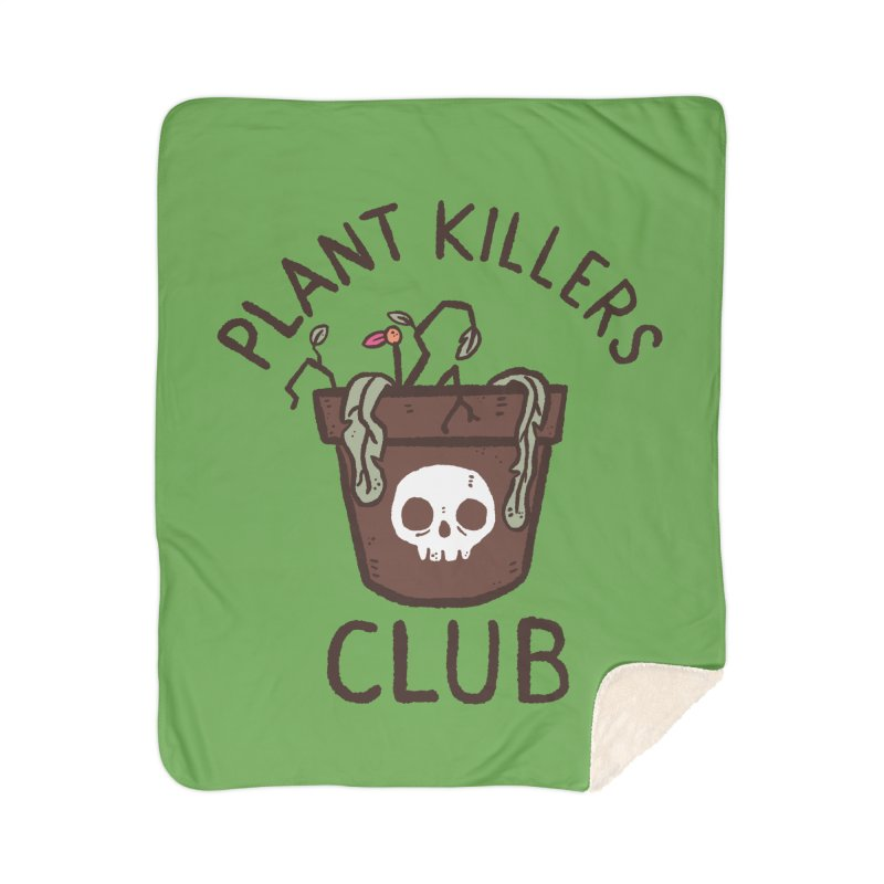 Plant Killers Club (Color) Home Sherpa Blanket Blanket by Luis Romero Shop