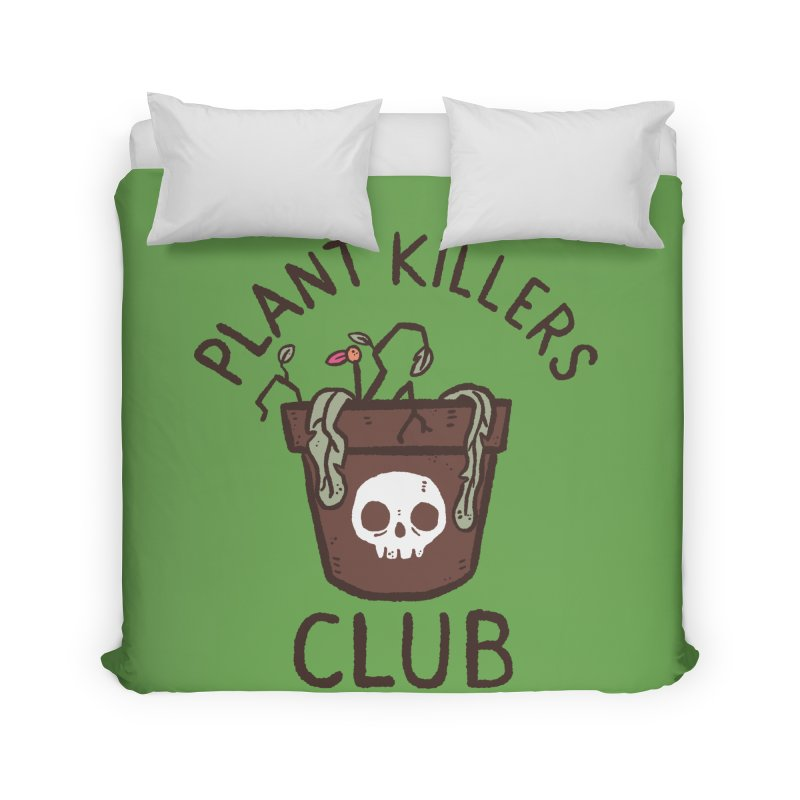 Plant Killers Club (Color) Home Duvet by Luis Romero Shop