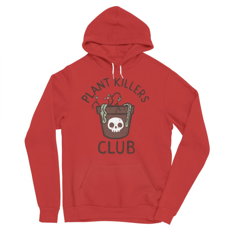 Plant Killers Club (Color) Women's Sponge Fleece Pullover Hoody by Luis Romero Shop